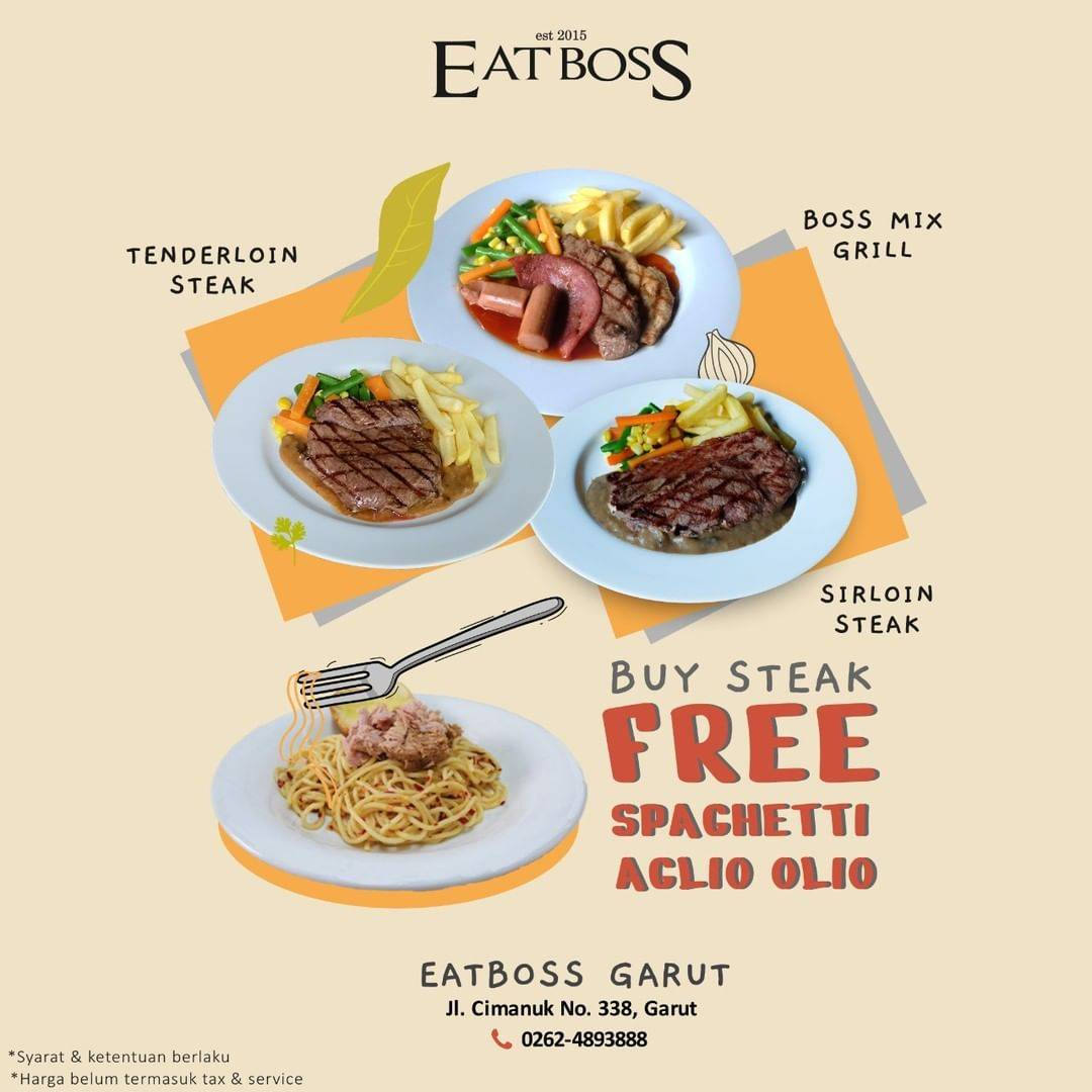 Diskon Eatboss Buy Steak Get Free Spaghetti Aglio Olio