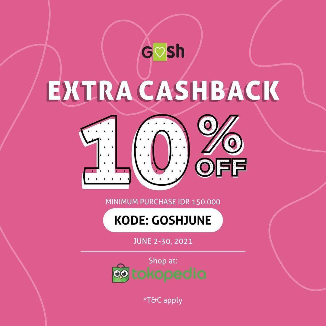 Diskon Gosh Extra Cashback 10% Off On Tokopedia