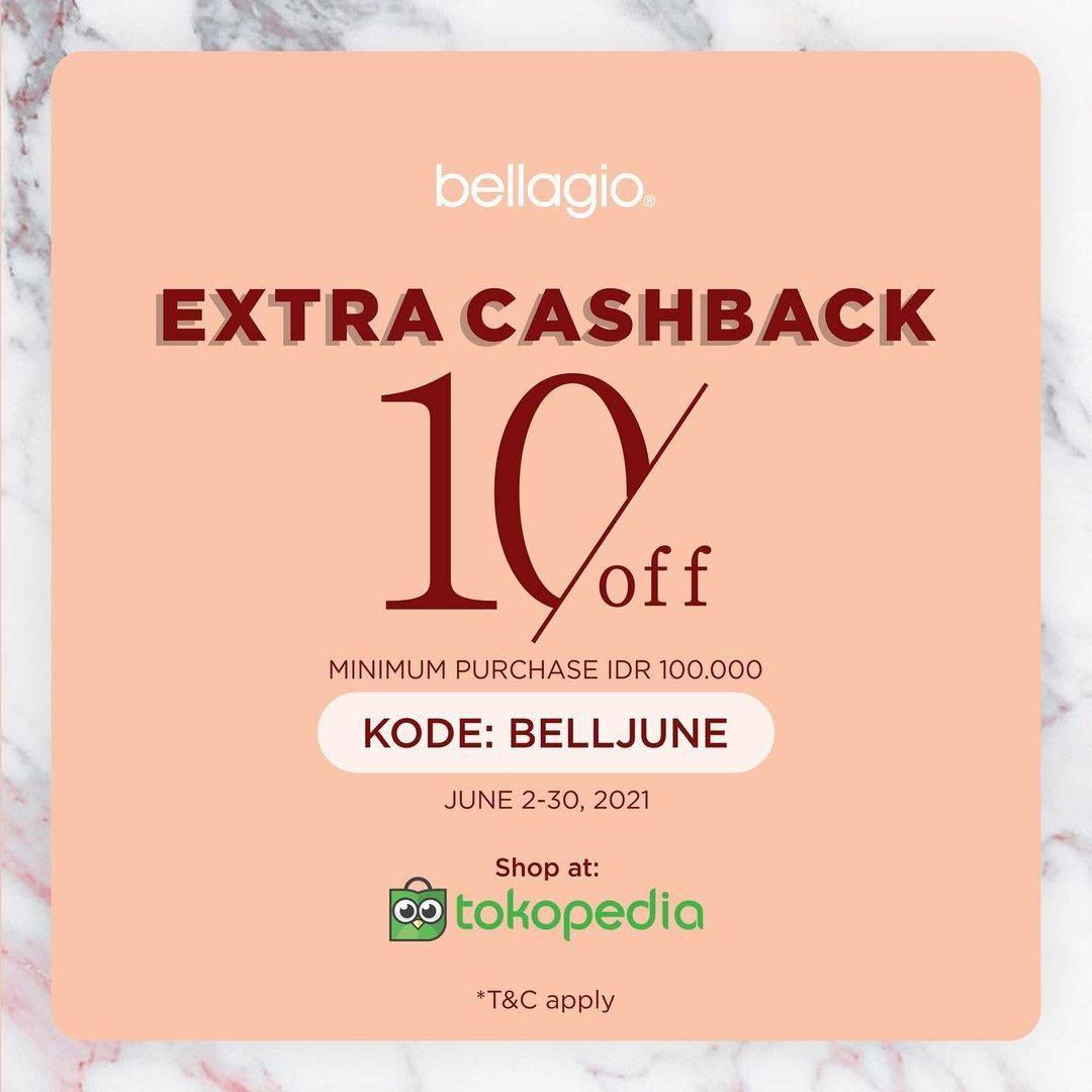 Diskon Bellagio Extra Cashback 10% Off On Tokopedia