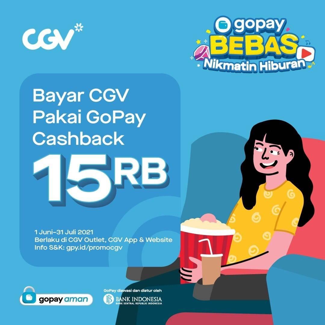 Diskon CGV Cashback Rp. 15.000 Dengan Gopay