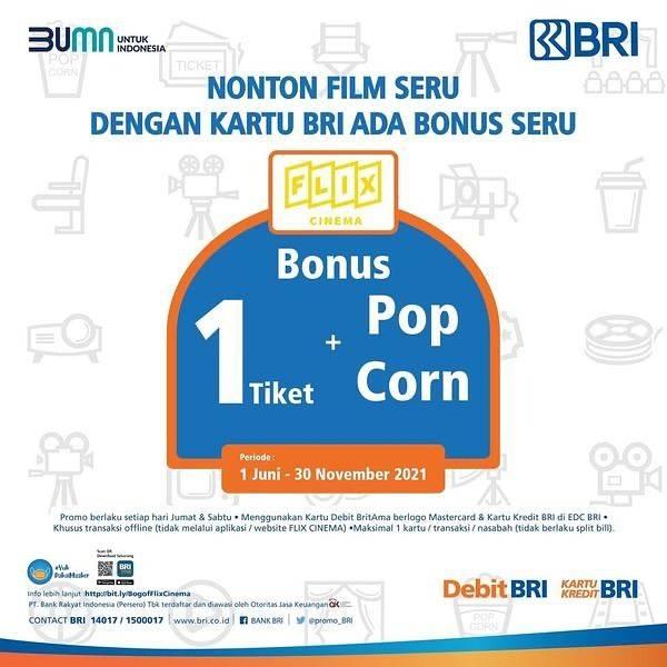 Diskon Flix Cinema Beli Tiket Bonus Popcorn Dengan Kartu Debit/Kredit BRI