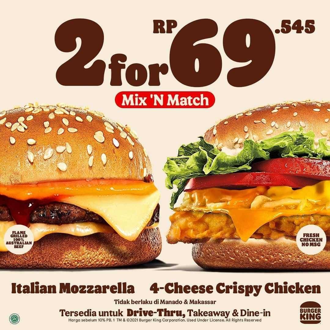 Promo diskon Burger King Promo Mix n Match Menu Rp. 69Ribuan