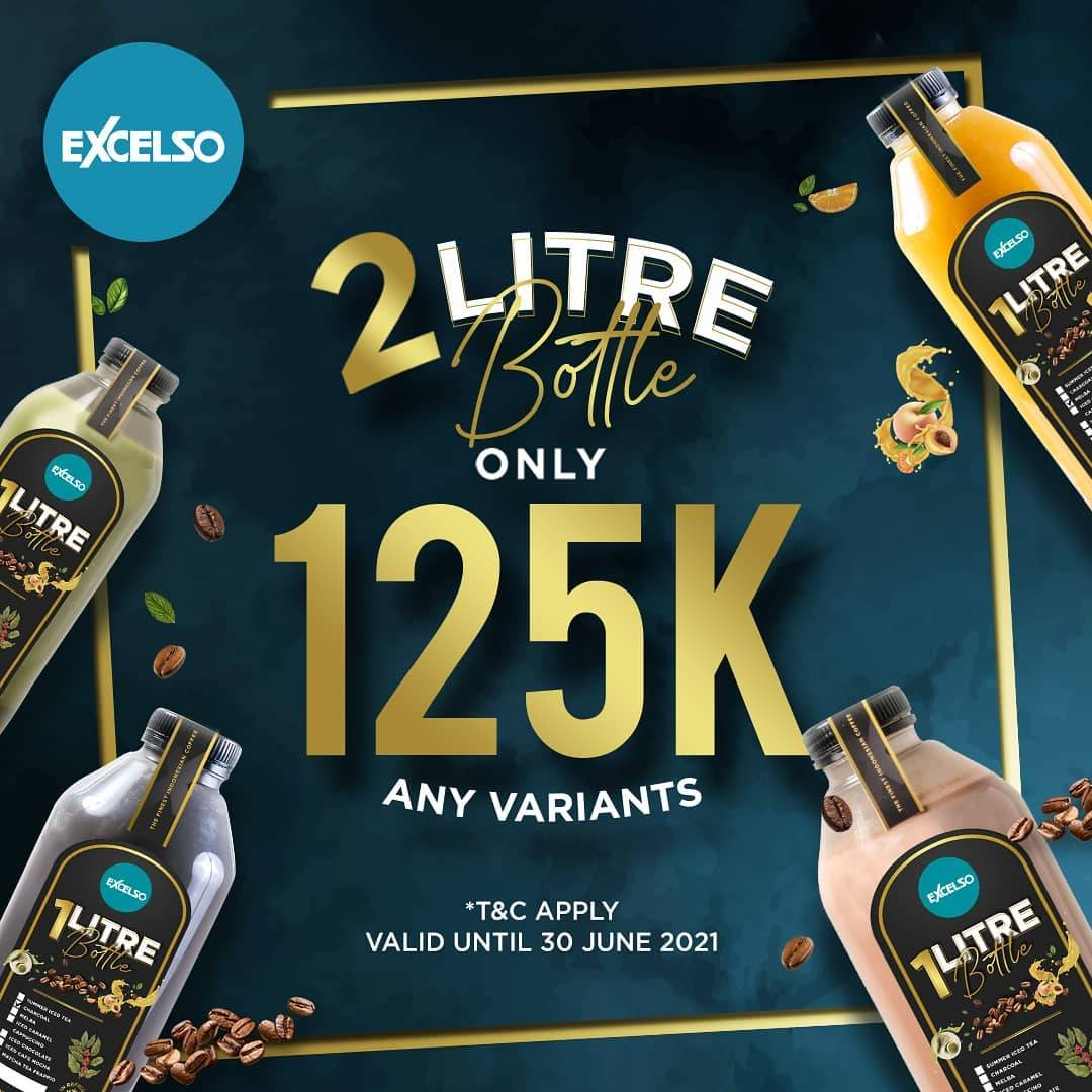 Diskon Excelso Promo 2 Litre Bottle Only For Rp. 125.000 Of Any Variants