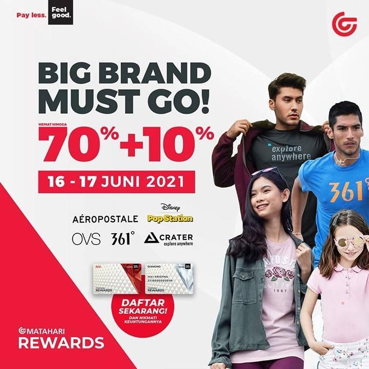 Diskon Matahari Big Brand Must Go Diskon Hingga 70% + 10% Untuk Brand Favorit