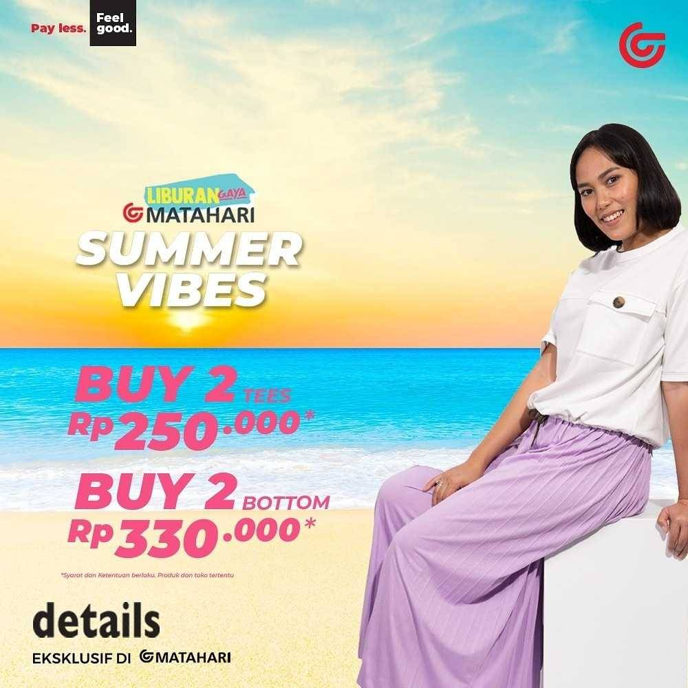 Promo diskon Matahari Promo Summer Vibes Mulai Dari Rp. 250.000