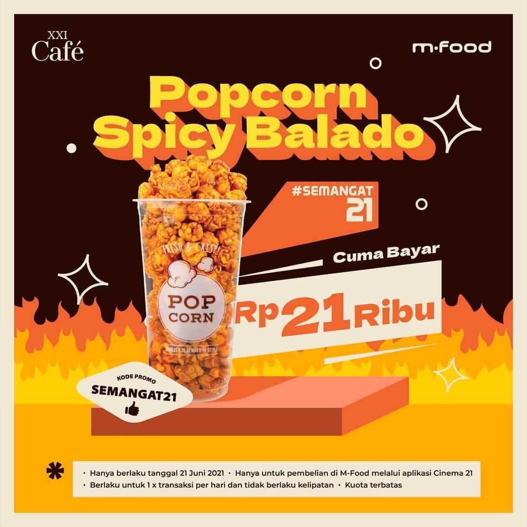 Diskon XXI Promo Popcorn Spicy Balado Hanya Rp. 21.000