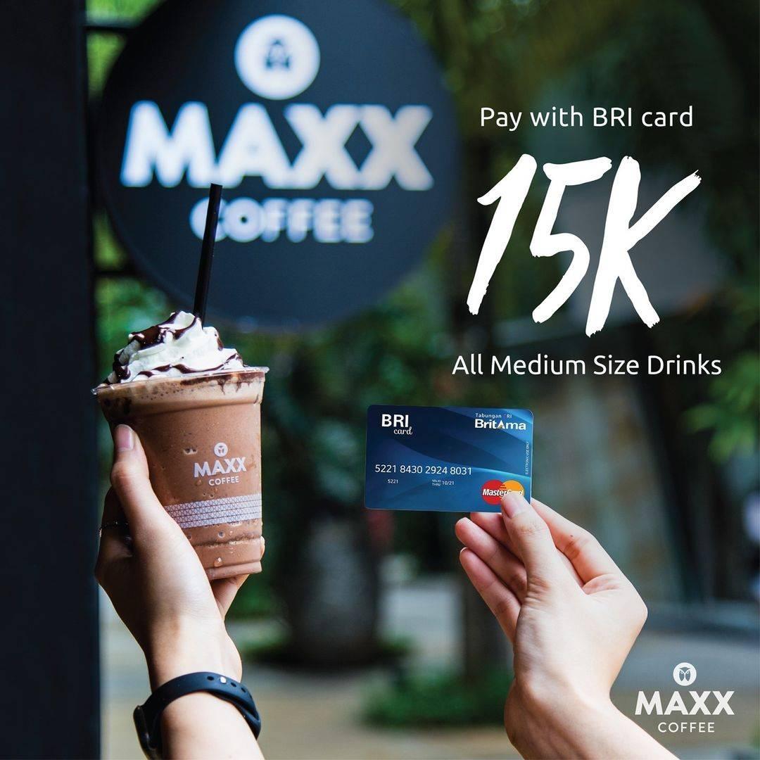 Diskon Maxx Coffee Diskon Rp. 15.000 Dengan BRI Card