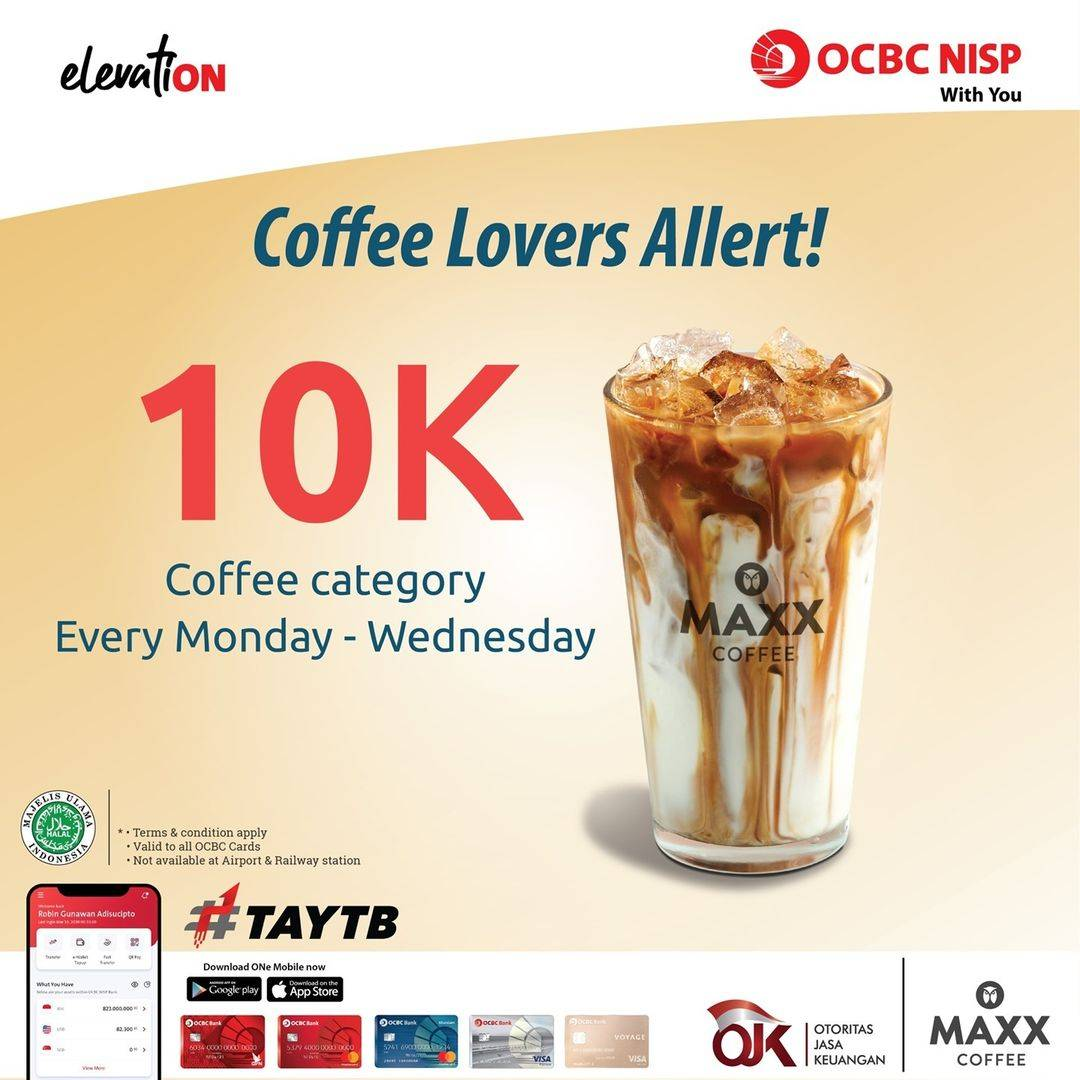 Diskon Maxx Coffee Promo Coffee Category Hanya Rp. 10.000 Dengan Kartu Kredit/Debit OCBC NISP