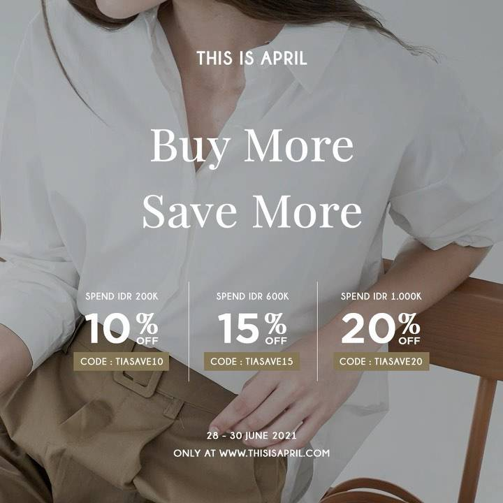 Diskon This Is April Buy More Save More Get Discount Up To 20% Off
