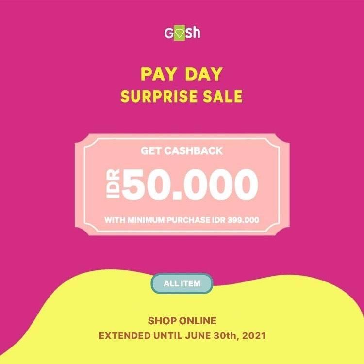 Diskon Gosh Payday Surprise Sale Get Cashback Rp. 50.000
