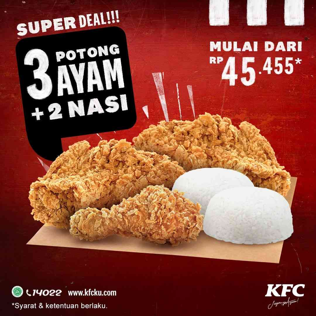 Diskon KFC Promo Super Deal 3 Potong Ayam + 2 Nasi Mulai Dari Rp. 45Ribuan