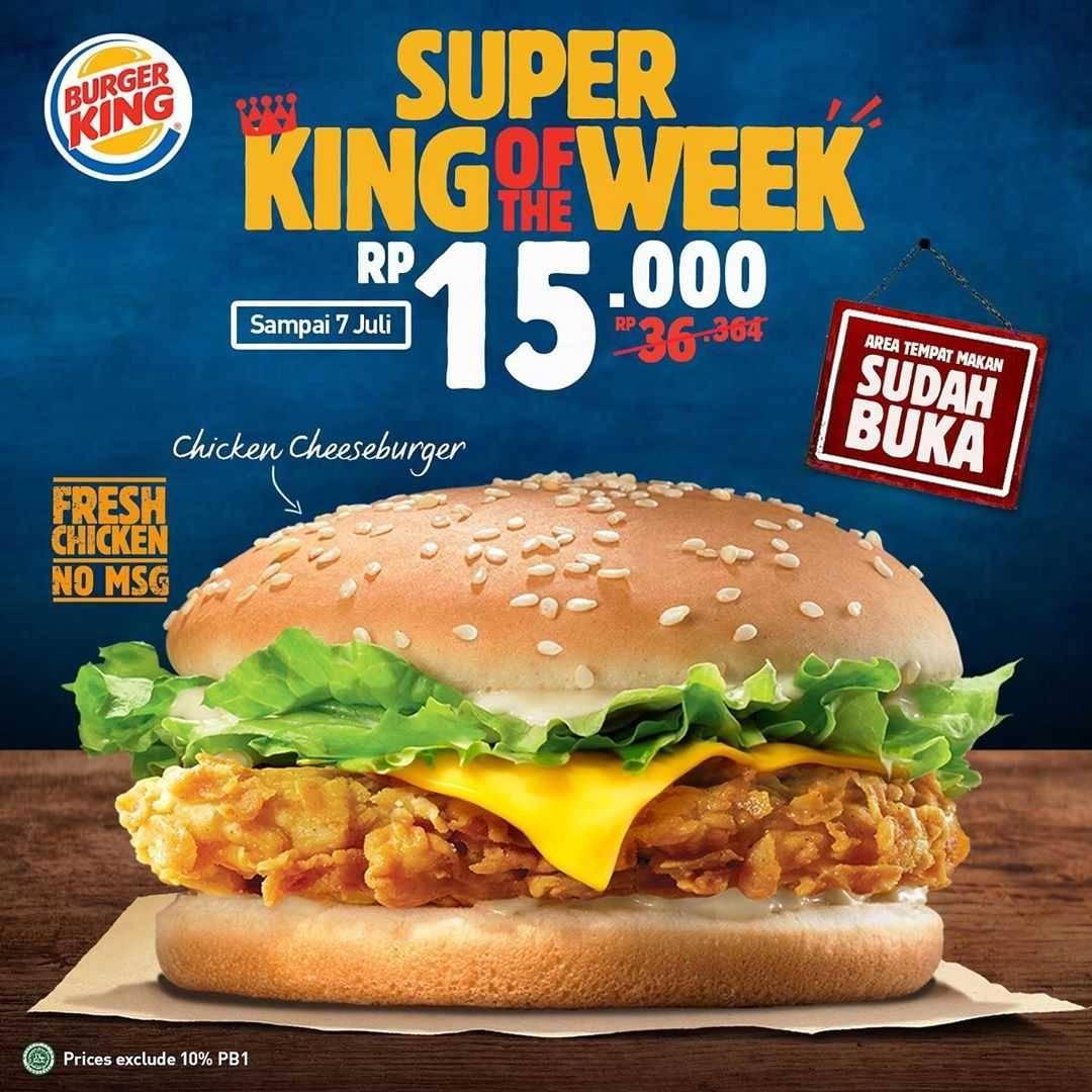 Promo diskon Promo Burger King Harga Spesial Menu Super King Of The Week Hanya Rp. 15.000