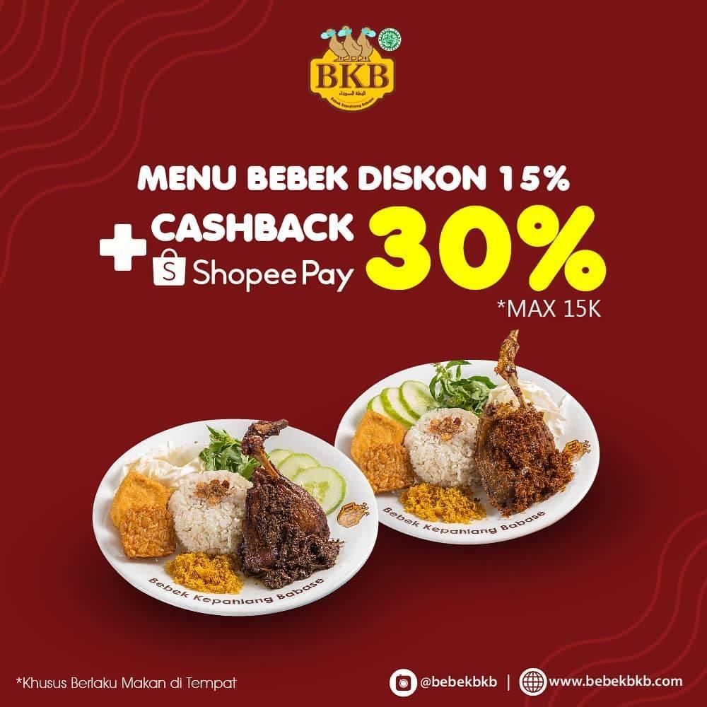Diskon Promo Bebek BKB Diskon 15% + Cashback 30% Untuk Transaksi Menggunakan ShopeePay