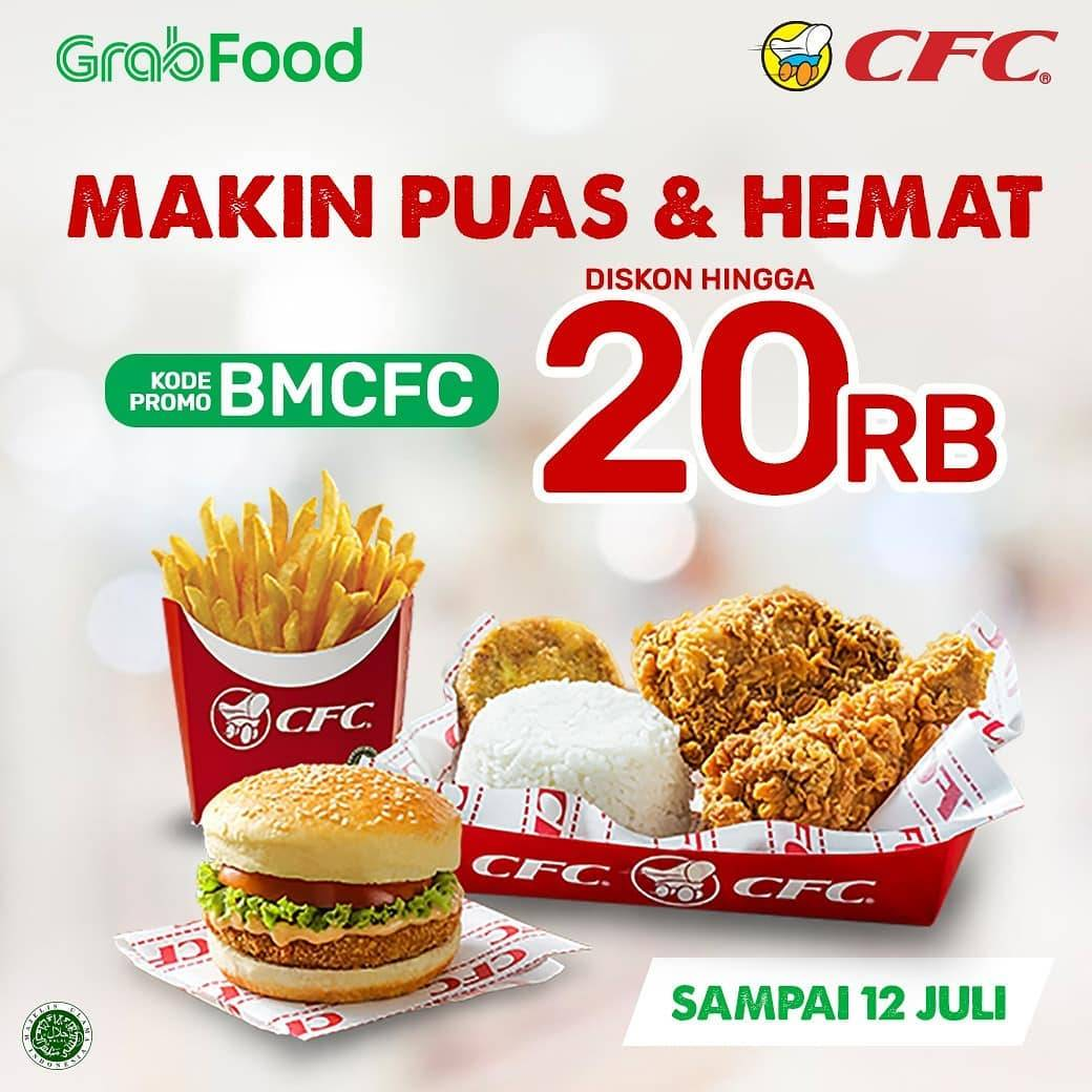 Diskon Promo CFC Diskon Hingga Rp. 20.000 Untuk Pemesanan Menu Melalui GrabFood