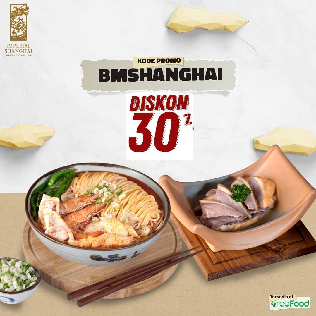 Diskon Promo Imperial Shanghai Discount 30% Off For Order By GrabFood Apps