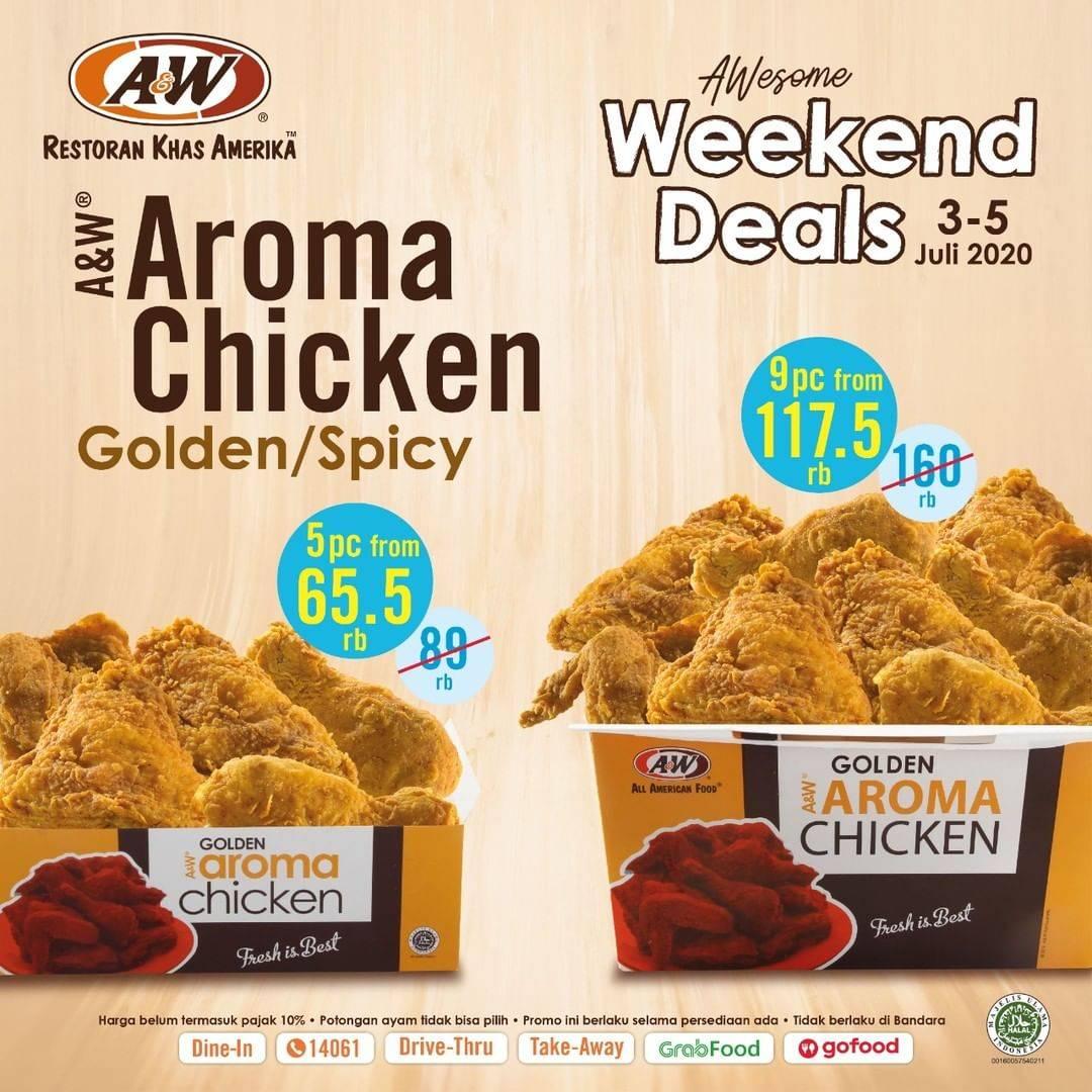 Diskon Promo Awesome Weekend Deals A&W Restaurant Paket Aroma Chicken 5 Pcs & 9 Pcs