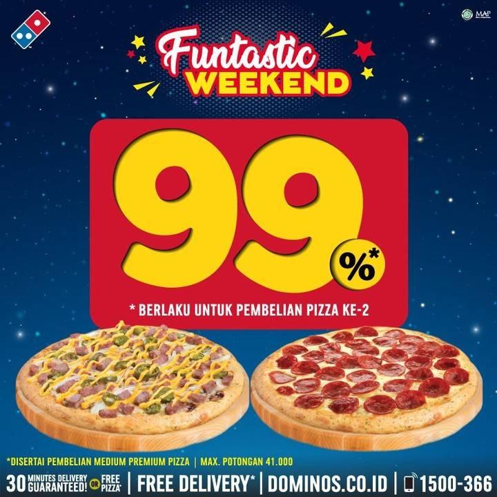 Diskon Promo Funtastic Weekend Domino's Pizza Diskon 99% Untuk Pembelian Pizza Kedua