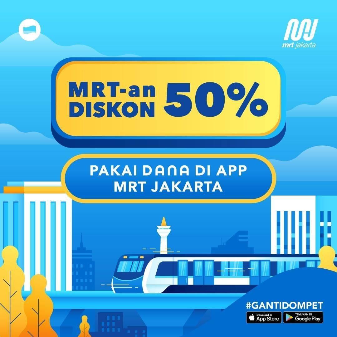 Diskon Promo Dana Cashback 50% Untuk Pembayaran Tiket MRT Menggunakan Aplikasi Dana