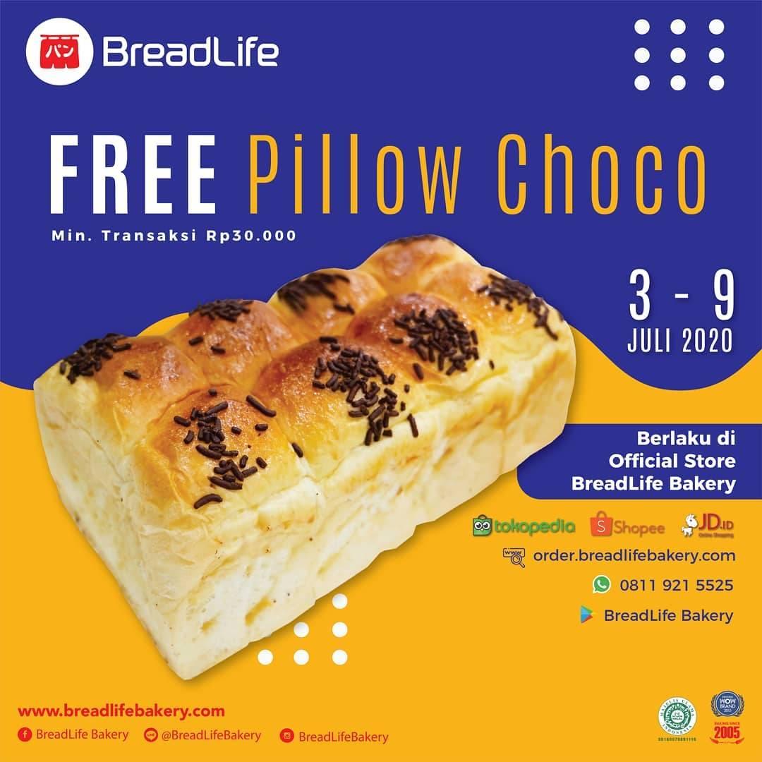 Diskon Promo Breadlife Gratis Pillow Choco Setiap Minimal Pembelanjaan Senilai Rp. 30.000
