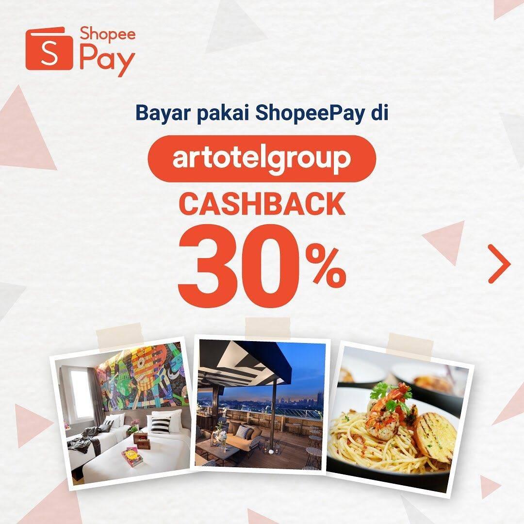 Diskon Promo Artotel Group Cashback 30% Untuk Transaksi Menggunakan Shopeepay