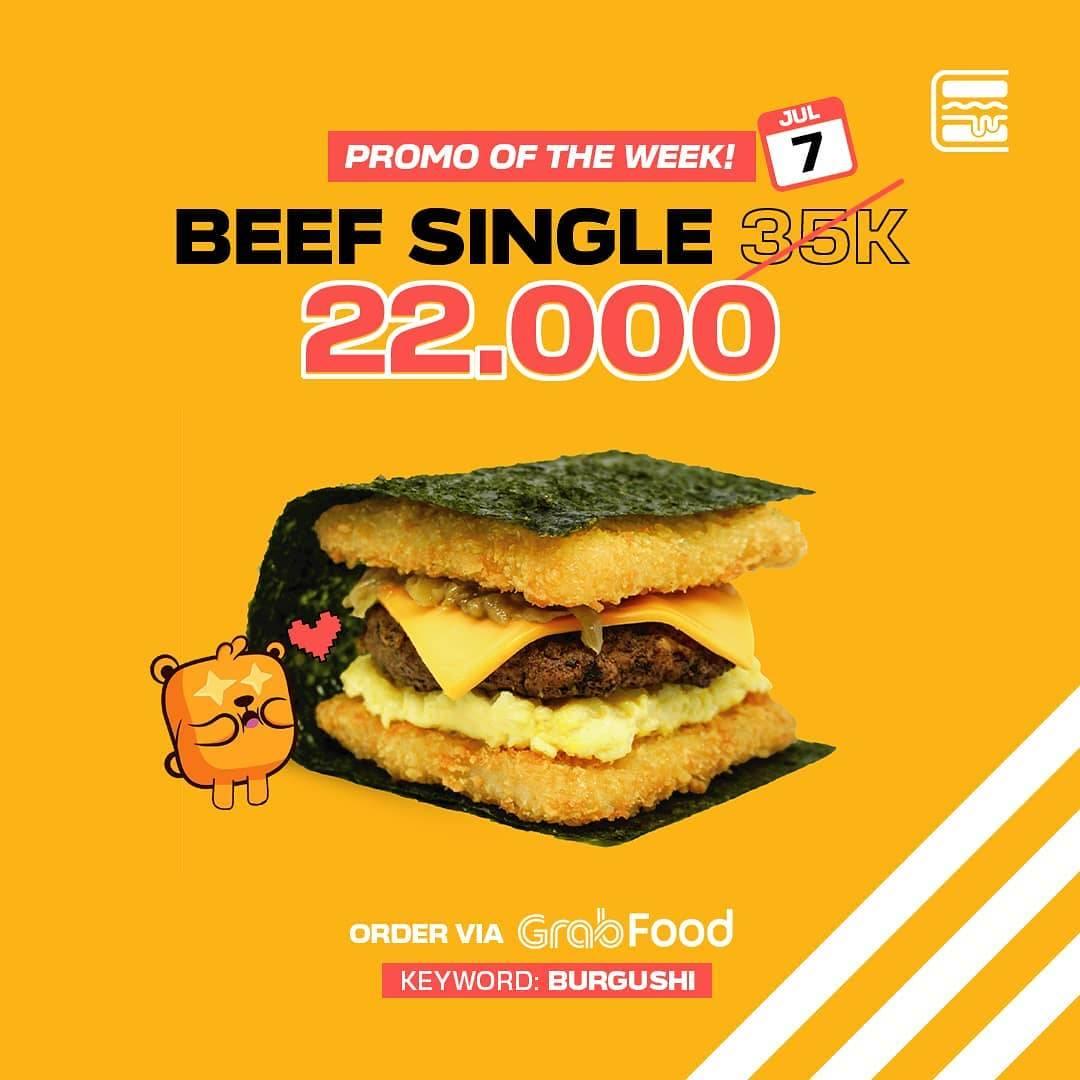 Diskon Promo Burgushi Special Beef Single Hanya Rp. 22.000