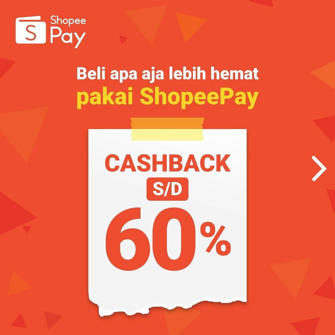 Diskon Promo Shopeepay Cashback Hingga 60% Untuk Pembelian Di Merchant Pilihan