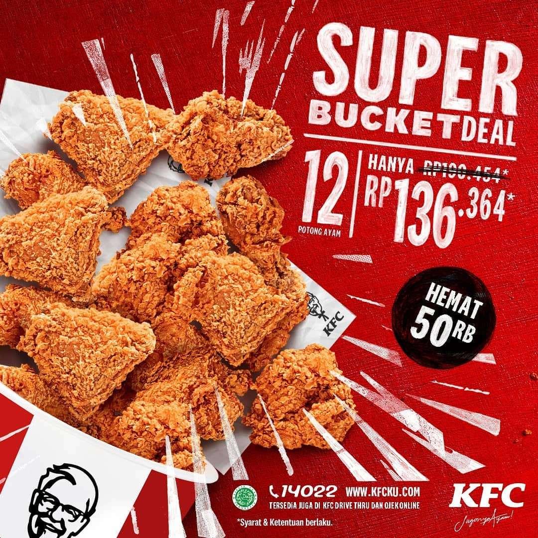 Diskon Promo KFC Super Bucket Deal 12 Pcs Ayam Hanya Rp. 136.364