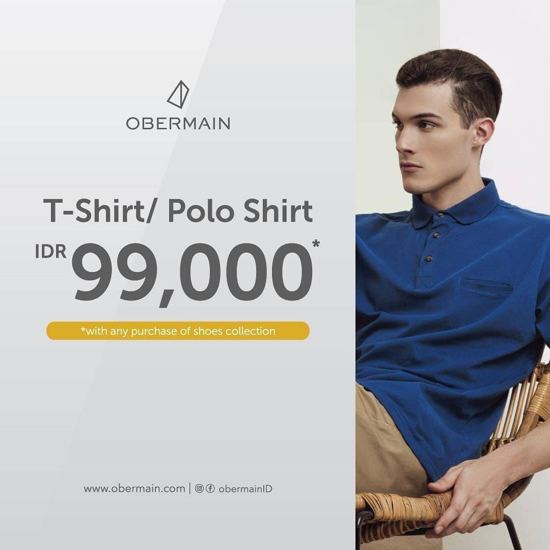 Diskon Promo Obermain T-Shirt/ Polo Shirt Only For IDR. 99.000