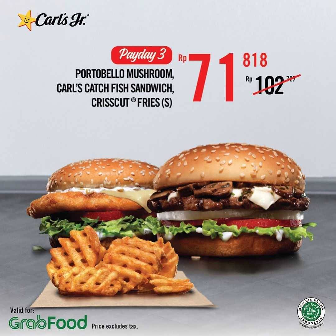 Promo diskon Promo Carls Jr Payday Treat Diskon 30% Untuk Pemesanan Paket Favorit Melalui GrabFood