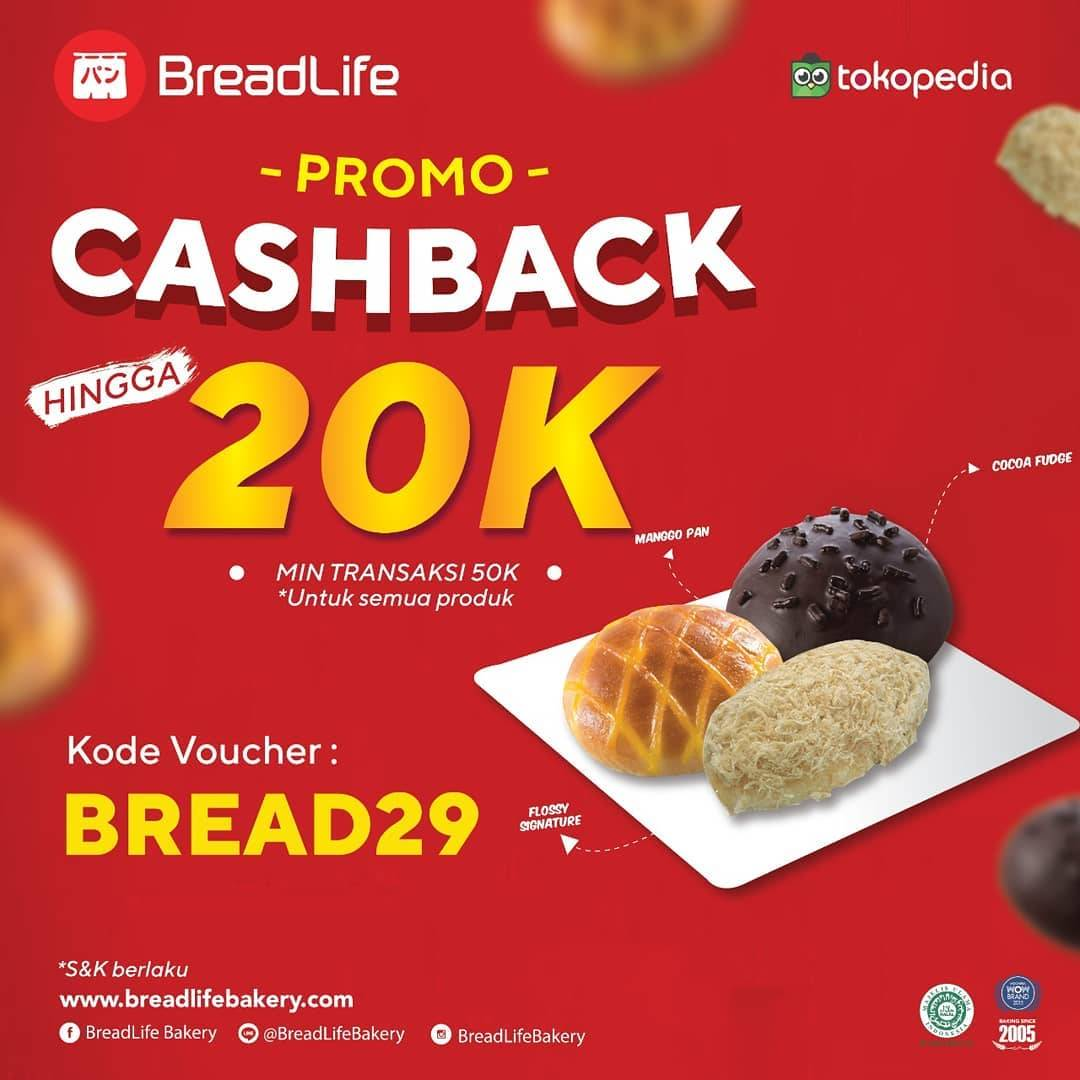 Diskon Promo Breadlife Cashback Rp. 20.000 Untuk Pembelian Di Official Store Tokopedia
