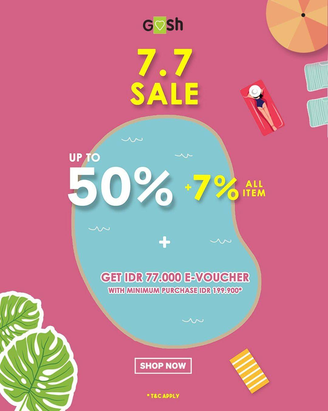 Diskon Gosh 7.7 Sale Get Discount Up To 50% Off + 7% Off On All Item
