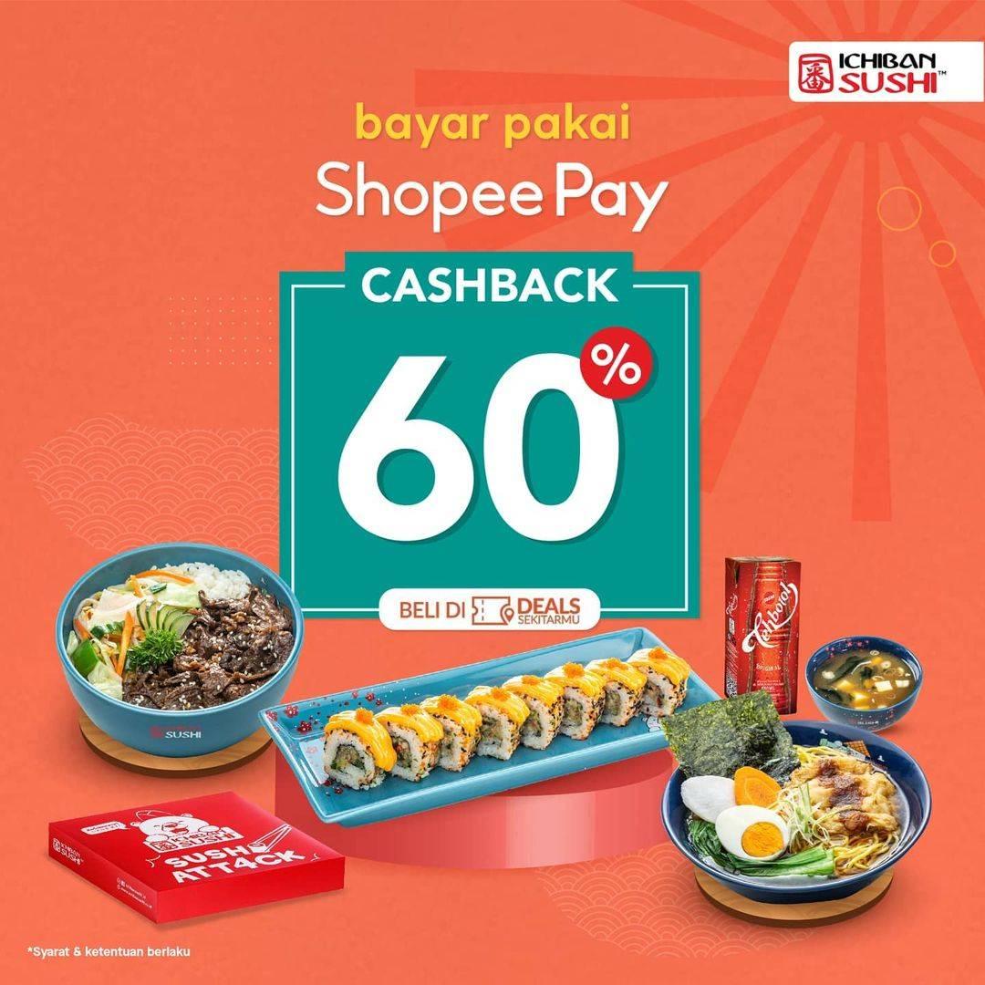 Diskon Ichiban Sushi Cashback 60% Dengan Shopeepay