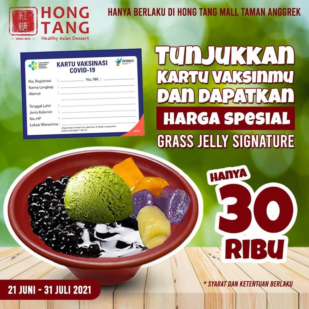 Diskon Hong Tang Promo Spesial Vaksinasi Grass Jelly Signature Hanya Rp. 30.000