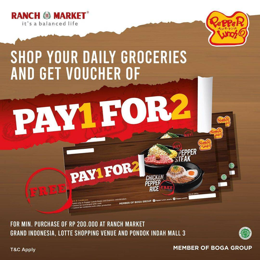 Diskon Pepper Lunch Voucher Pay 1 For 2 Every Shopping at Ranch Market