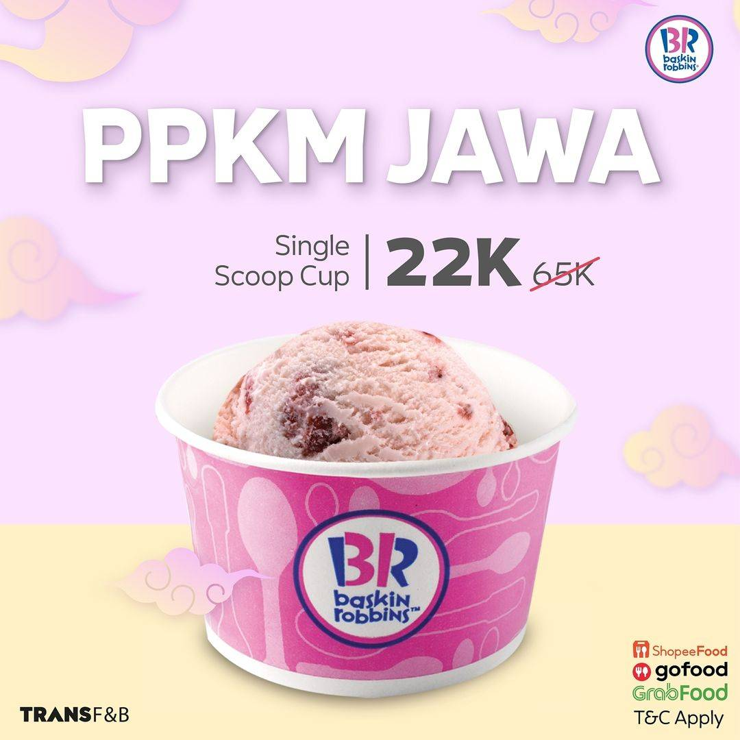 Diskon Baskin Robbins PPKM Jawa Single Scoop Cup Hanya Rp. 22.000
