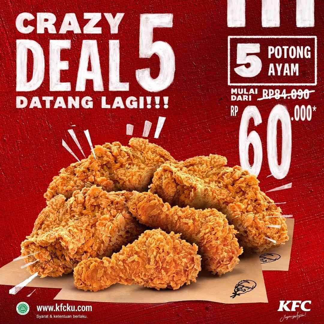 Diskon KFC Promo Crazy Deal 5 Harga Spesial 5 Potong Ayam Mulai Dari Rp. 60.000