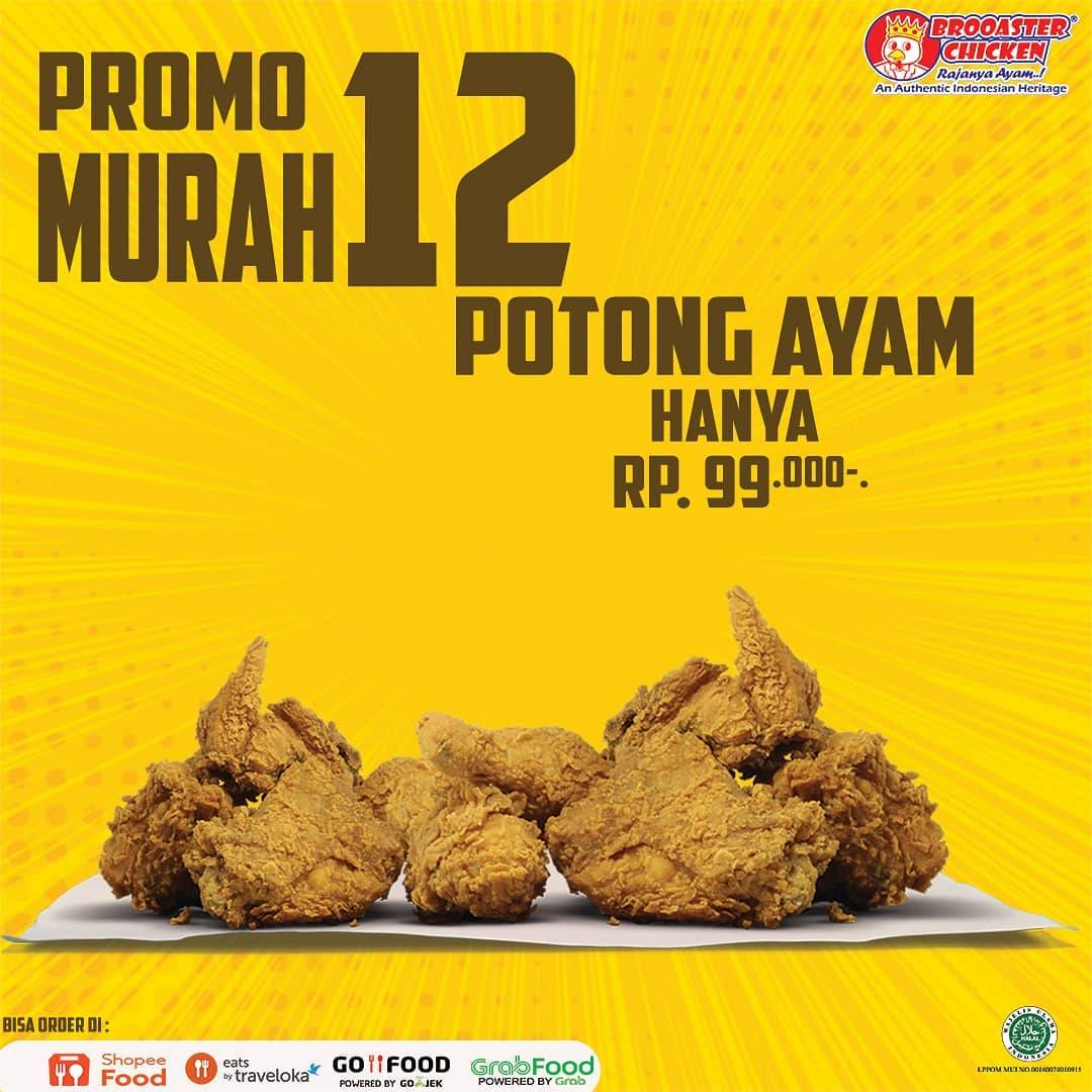 Diskon Brooaster Promo Murah 12 Potong Ayam Hanya Rp. 99.000