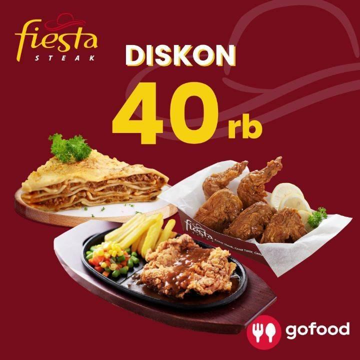 Diskon Fiesta Steak Diskon Rp. 40.000 Dengan GoFood