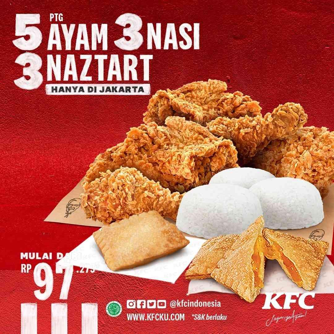 Diskon KFC Promo 5 Ayam + 3 Nasi + 3 Naztart Mulai Dari Rp. 97Ribuan