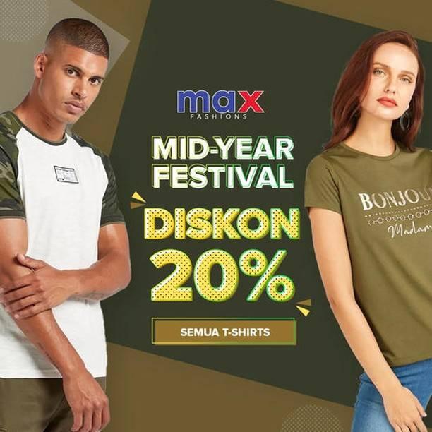 Diskon Max Fashions Mid Year Festival Diskon 20% Untuk T-Shirts