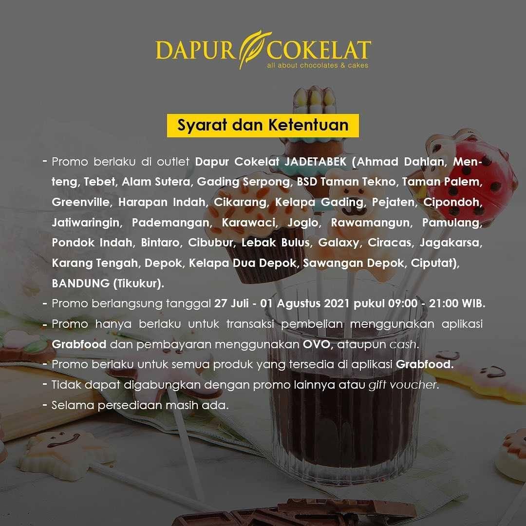 Promo diskon Dapur Cokelat Discount Hingga Rp. 40.000 Dengan GrabFood