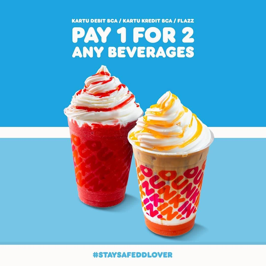 Diskon Dunkin Donuts Pay 1 For 2 Any Beverages With BCA Credit/Debit Cards/Flazz
