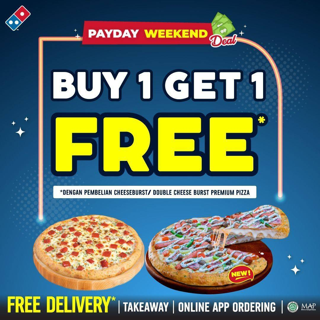 Diskon Domino's Pizza Payday Weekend Deal Buy 1 Get 1 Free Premium Pizza