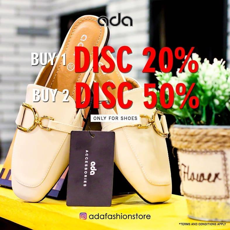 Diskon ADA FASHION Promo Buy 1 Disc 20% Buy 2 Disc 50% Only For Shoes