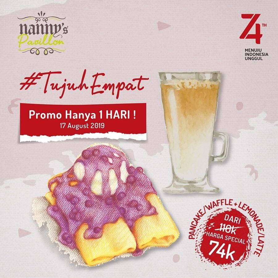 NANNY'S PAVILLON Promo HUT RI ke 74, Harga Spesial Hanya Rp.74.000