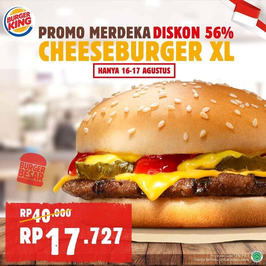Diskon BURGER KING Promo MERDEKA, DISKON 56% untuk Cheeseburger XL