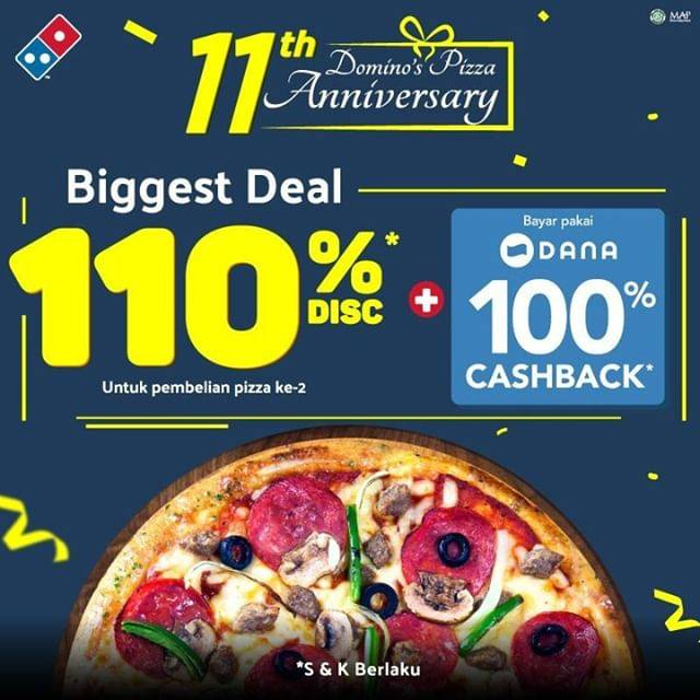 Diskon DOMINO'S PIZZA 11th Anniversary Promo Discount 110%* + Cashback 100% dengan Dana