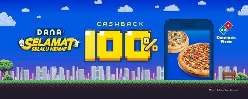 DANA Promo Spesial Cashback 100% Hanya Di Dominos Pizza!