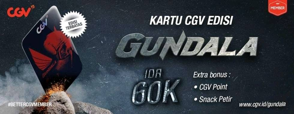 CGV CINEMA NEW CGV CARD Edisi Spesial GUNDALA