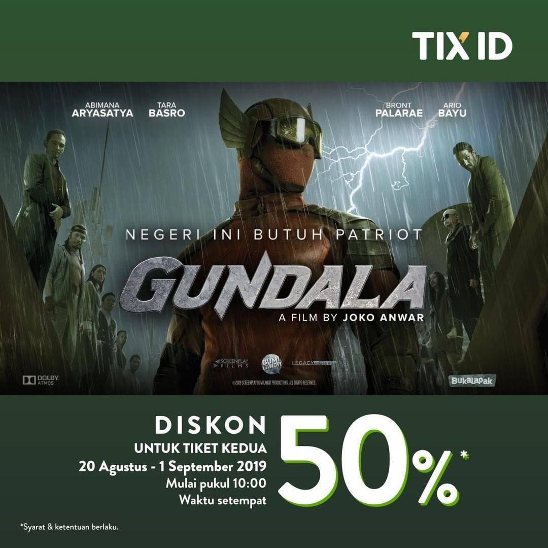 TIX ID Promo Diskon 50% Untuk Tiket Kedua untuk film GUNDALA